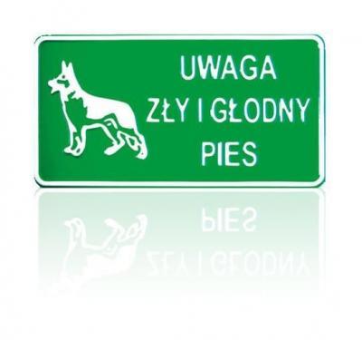 Tablica 15*29cm uwaga zły i głodny pies
