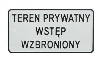 Tablica 15*29cm teren prywatny wstęp wzbroniony