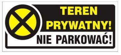 Naklejka 23*10cm teren prywatny! nie parkować!